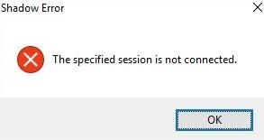 Error de sombra: la sesión especificada no está conectada.